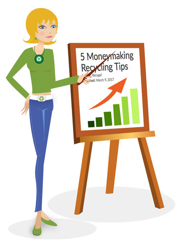 5 Moneymaking Recycling Tips
