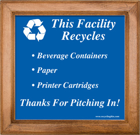 This Facility Recycles Sign Framed