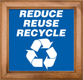 Reduce, Reuse, Recycle Sign Framed