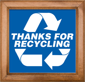 Thanks for Recycling Sign Framed