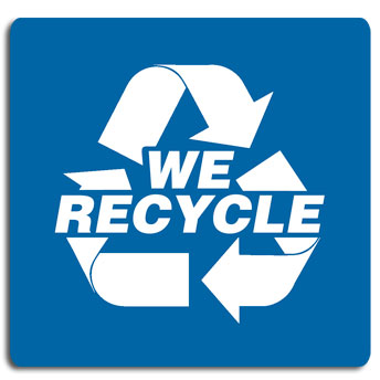 We Recycle Sign 5 Pack