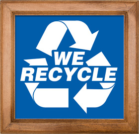 We Recycle Sign Framed